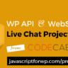 WP API Live Chat Plugin Project