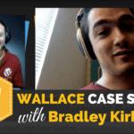 Wallace Theme Case Study with Bradley Kirby