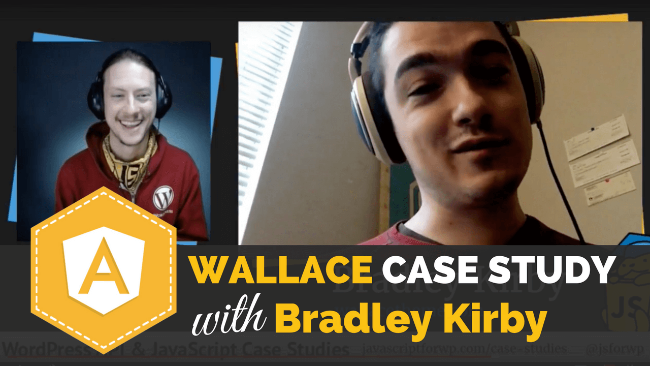 Wallace Theme Case Study with Bradley Kirby