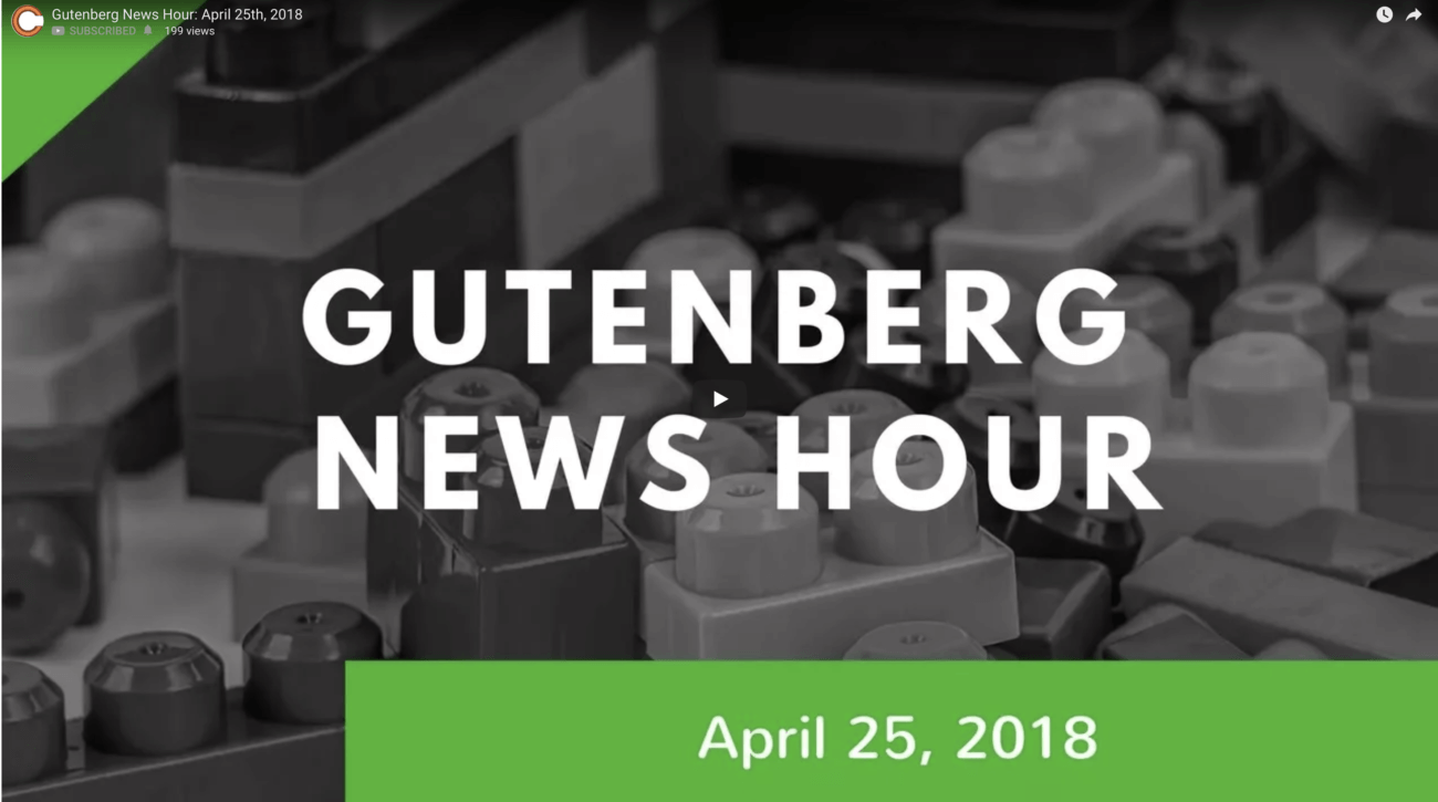 Gutenberg Live News Show with Zac Gordon and Joe Casabona