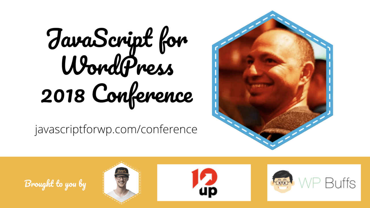 Adam Silverstien for the JavaScript for WordPress Conference 2018