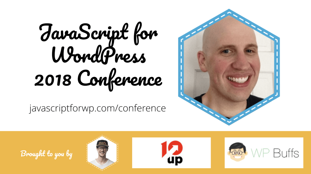 David Hayes for the JavaScript for WordPress Conference 2018