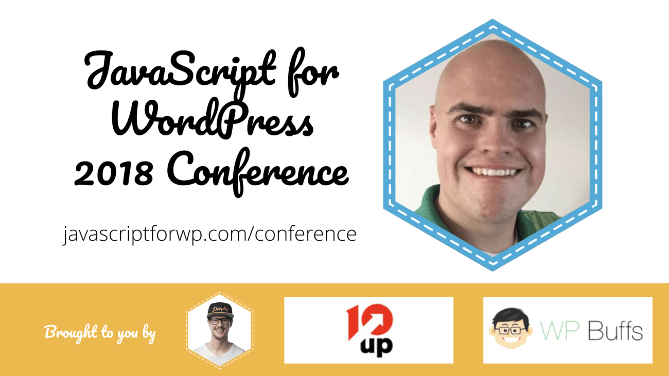Jason Bahl for the JavaScript for WordPress Conference 2018