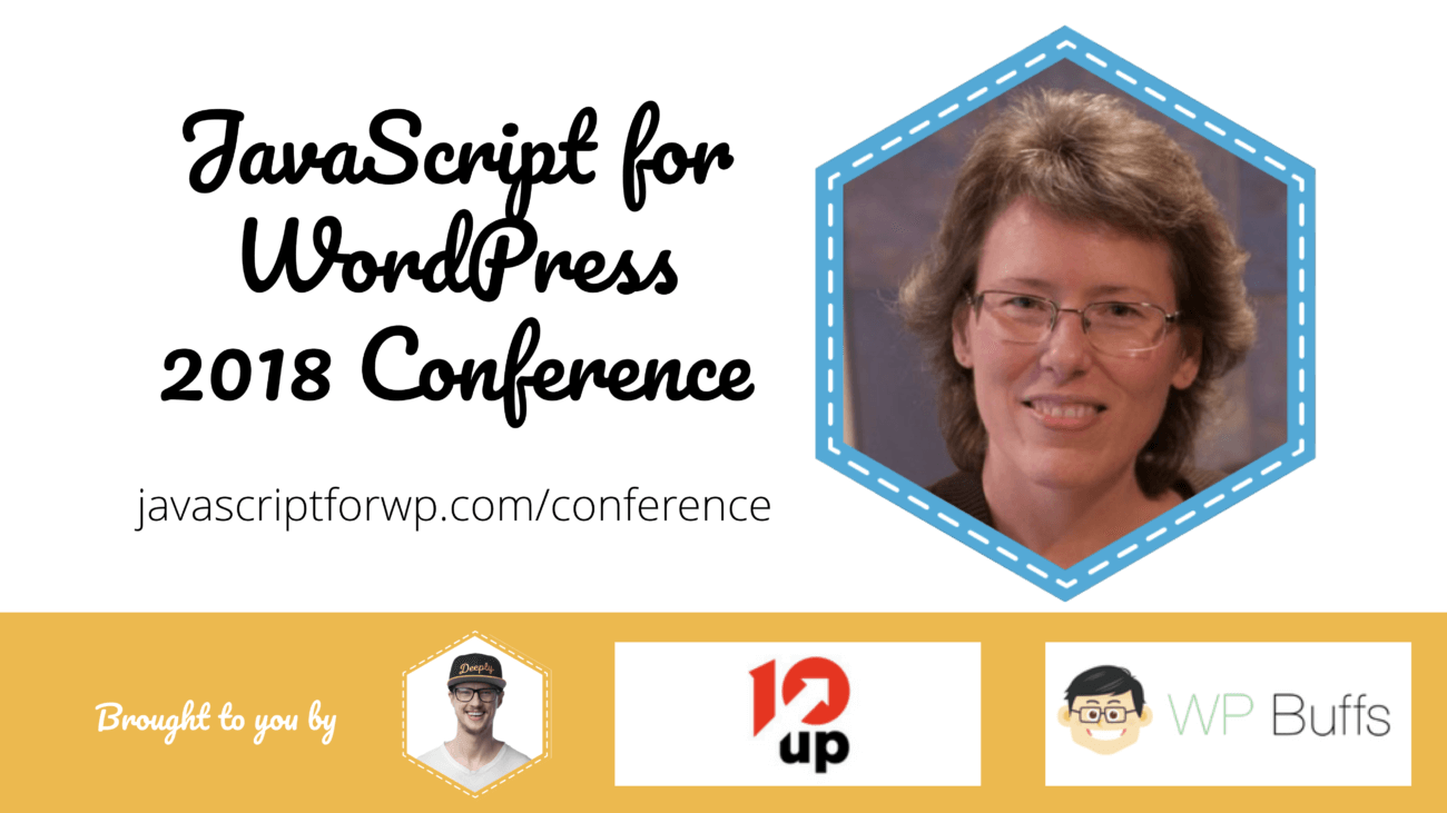 Tonya Mork for the JavaScript for WordPress Conference 2018