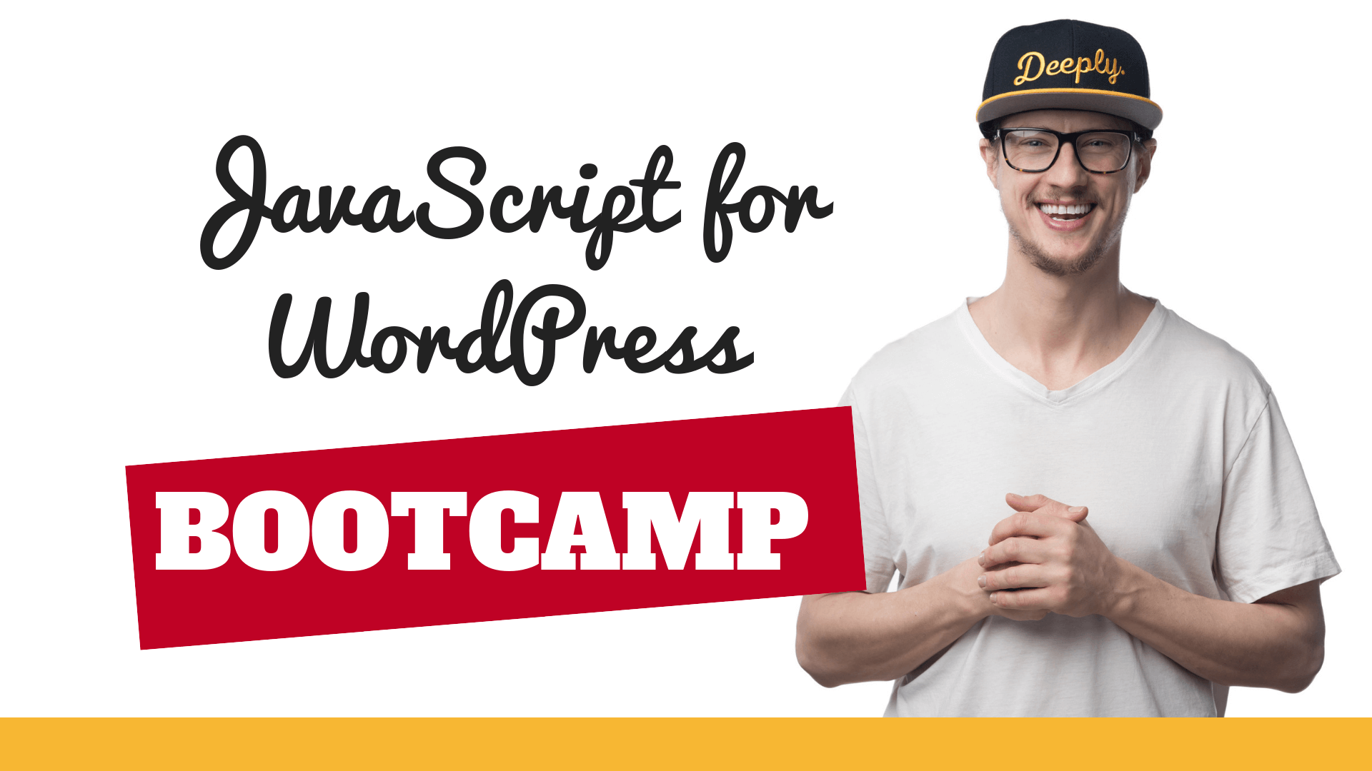 TheJavaScript for WordPress12 Week Bootcamp (4)