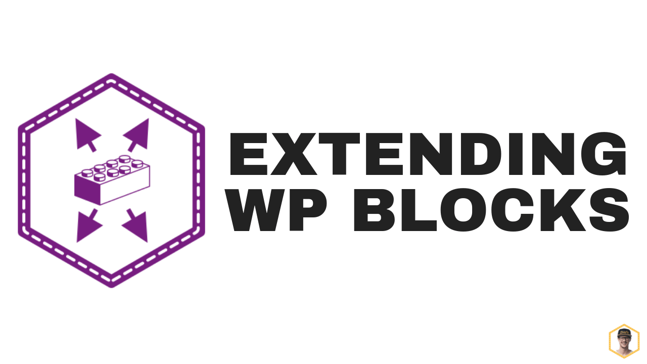 Extending WordPress Blocks with JavaScript (and PHP) Block Filter