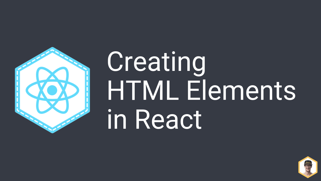 How to Create an HTML Element with React