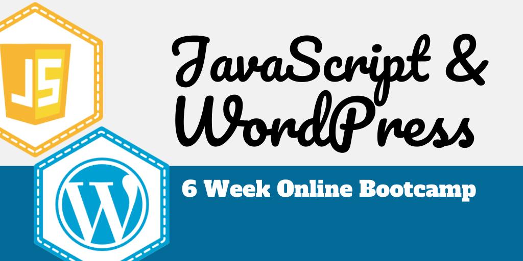 JavaScript for WordPress Bootcamp - Zac Gordon
