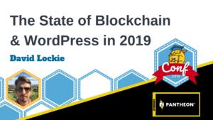 The State of Blockchain and WordPress David Lockie