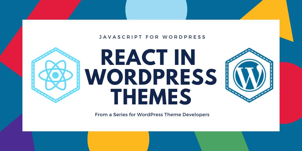 React in WordPress Tutorial