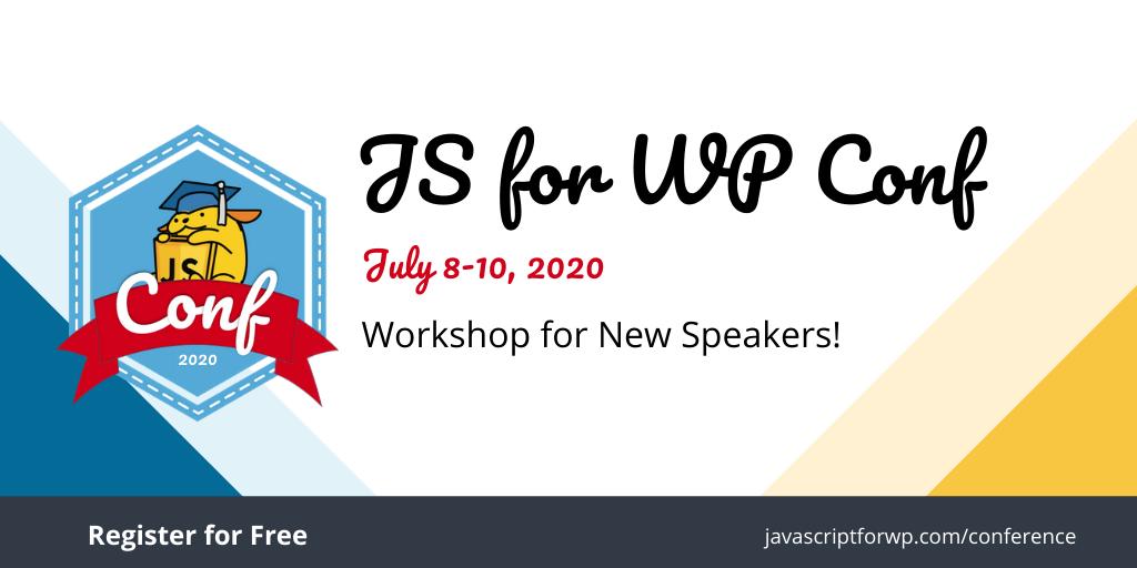 JS for WP Conf Workshop