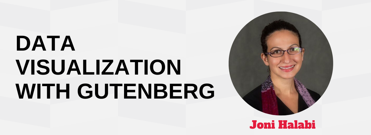 Data visualization with Gutenberg Joni Halabi